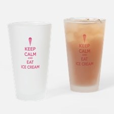 Keep calm and eat ice cream Drinking Glass
