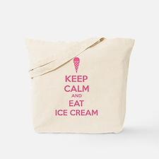 Keep calm and eat ice cream Tote Bag
