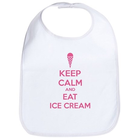 Keep calm and eat ice cream Bib