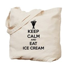 Keep calm and eat ice cream Tote Bag