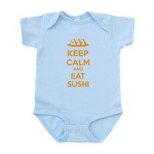 Keep calm and eat sushi Infant Bodysuit