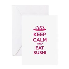 Keep calm and eat sushi Greeting Card
