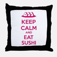 Keep calm and eat sushi Throw Pillow