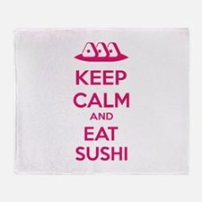 Keep calm and eat sushi Throw Blanket