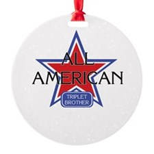 All American Triplet Brother Ornament (Round)