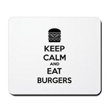 Keep calm and eat burgers Mousepad