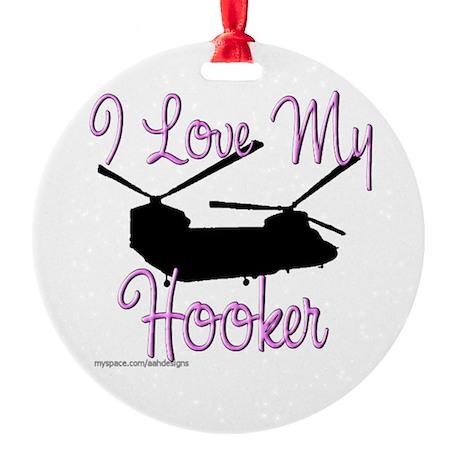 I Love My Hooker Ornament (Round)