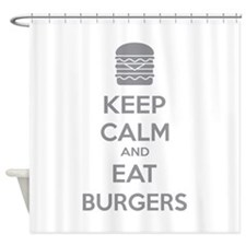 Keep calm and eat burgers Shower Curtain
