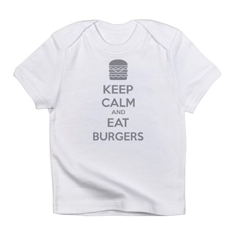 Keep calm and eat burgers Infant T-Shirt