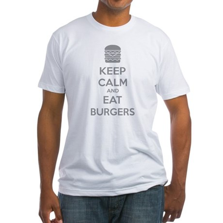 Keep calm and eat burgers Fitted T-Shirt