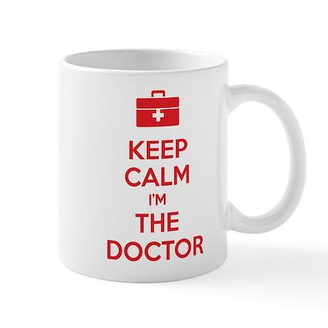 Keep calm I'm the doctor Mug