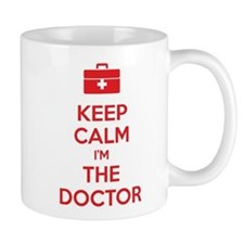 Keep calm I'm the doctor Mug