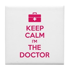 Keep calm I'm the doctor Tile Coaster