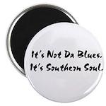 W06 Magnets (10-pack): It's Not Da Blues. . .