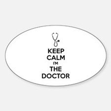 Keep calm I'm the doctor Decal