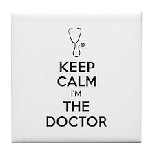 Keep calm I'm the doctor Tile Coaster