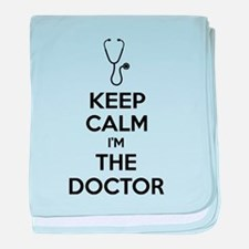 Keep calm I'm the doctor baby blanket