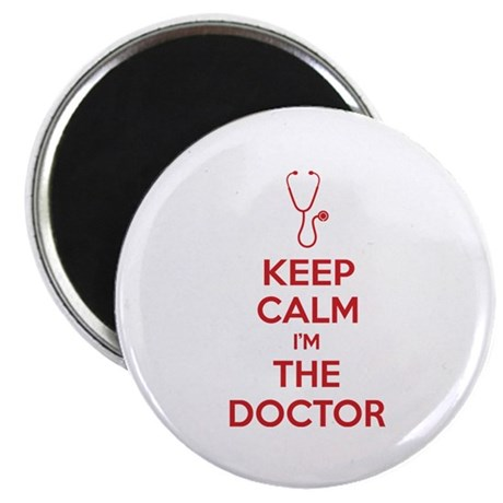 "Keep calm I'm the doctor 2.25"" Magnet (10 pack)"