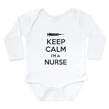 Keep calm I'm a nurse Long Sleeve Infant Bodysuit
