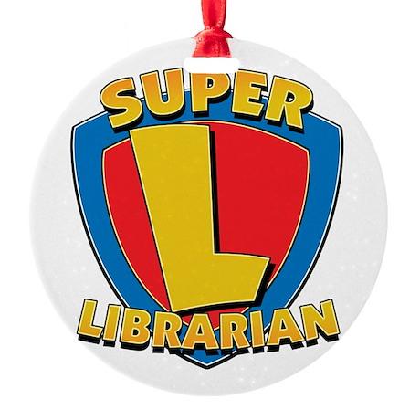 Super Librarian Ornament (Round)