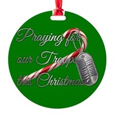 Praying for our Troops Ornament (Round)