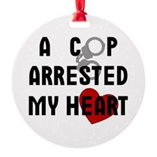 Cop Arrested Ornament (Round)