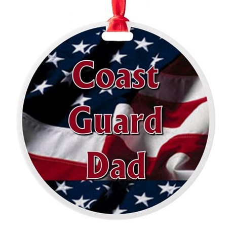 Coast Guard dad Ornament (Round)