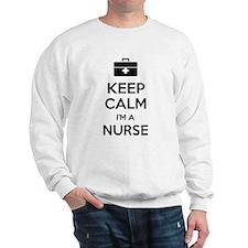 Keep calm I'm a nurse Sweatshirt