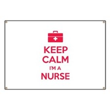 Keep calm I'm a nurse Banner
