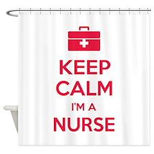 Keep calm I'm a nurse Shower Curtain