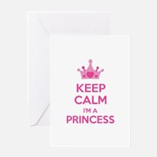 Keep calm I'm a princess Greeting Card