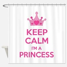 Keep calm I'm a princess Shower Curtain
