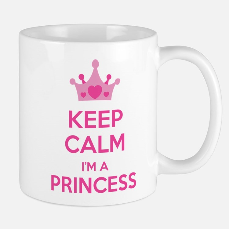 Keep calm I'm a princess Mug