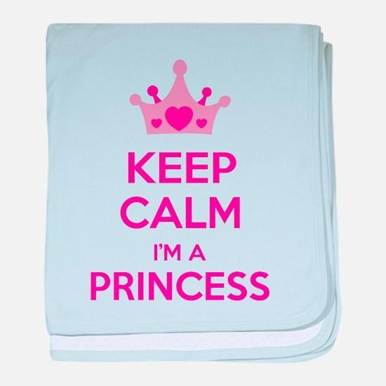 Keep calm I'm a princess baby blanket