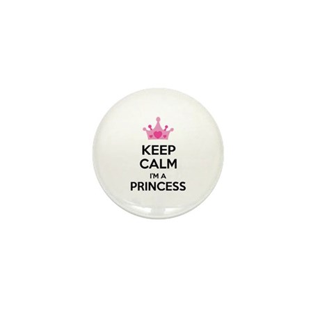 Keep calm I'm a princess Mini Button (10 pack)
