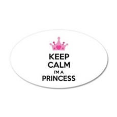 Keep calm I'm a princess 22x14 Oval Wall Peel