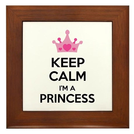 Keep calm I'm a princess Framed Tile