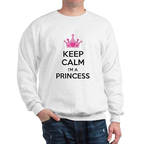 Keep calm I'm a princess Sweatshirt