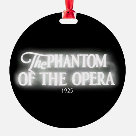 The Phantom of the Opera 1925 Ornament (Round)