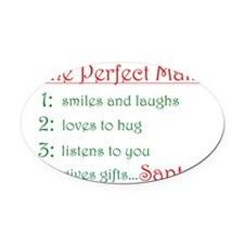 The Perfect Man Oval Car Magnet