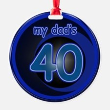 Dad's 40th Bday Ornament (Round)