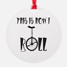 UNICYCLE/UNICYCLIST Ornament (Round)