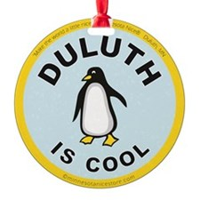 Duluth is Cool Penguin Ornament (Round)
