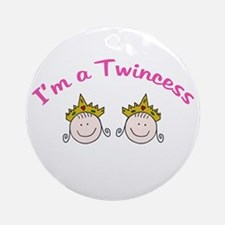 I'm a Twincess Ornament (Round)