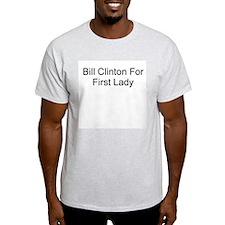 Bill Clinton For First Lady Ash Grey T-Shirt