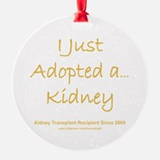 2009 Adopted Kidney Transplant Ornament (Round)