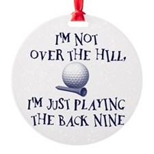 Just Playin' the Back Nine Ornament (Round)