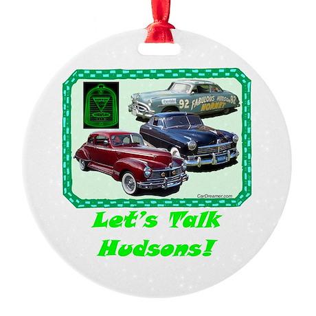"""Let's Talk Hudsons"" Ornament (Round)"