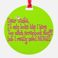 More! Ornament (Round)