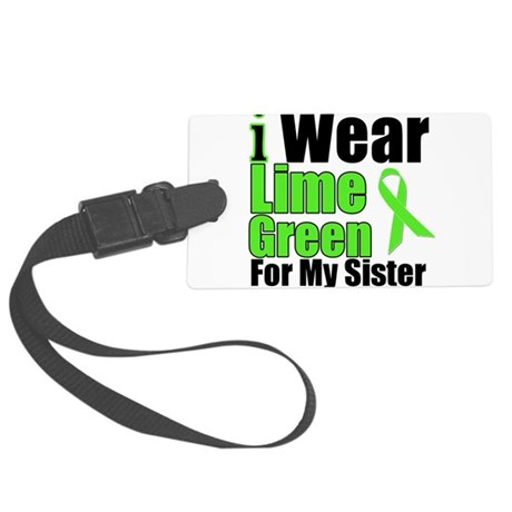 iwearlimegreen7sister.png Large Luggage Tag